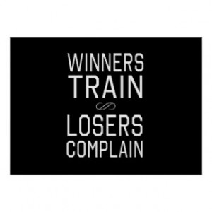 Winners Train, Losers Complain Poster