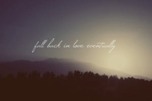 Fall back in love eventually, plz!