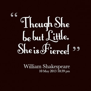 ... zu She May Be Though But Little Is Fierce auf http://inspirably.com