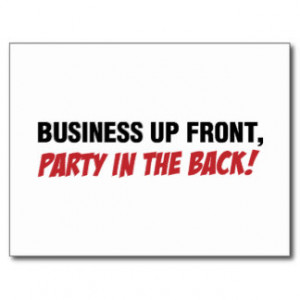 Funny Mullet Qoute, Business and Party Postcard