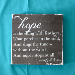 hope is the thing with feathers...