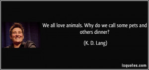 More K. D. Lang Quotes