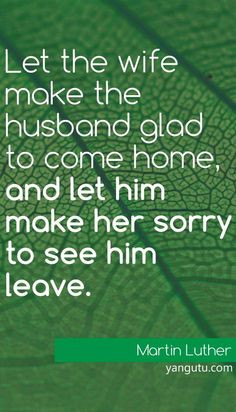 and let him make her sorry to see him leave Being A Good Wife, Quotes ...