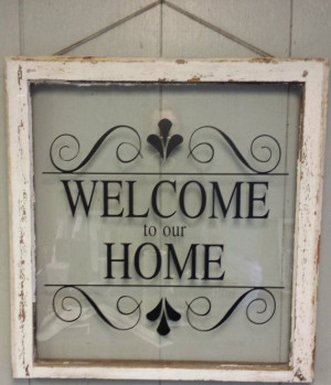 Vinyl Quote, Window Ideas, Welcome Signs, Vintage Window, Window ...