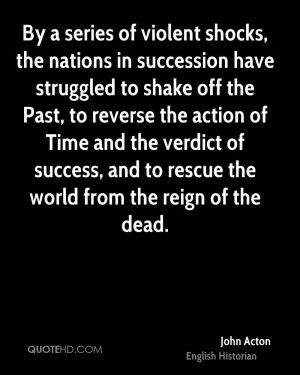 By a series of violent shocks, the nations in succession have ...