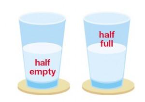 Glass Half-Full or Half-Empty?