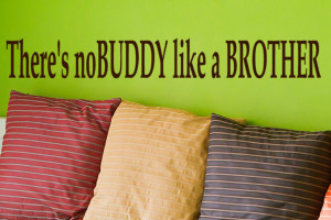 Sibling Quotes Brother And Sister Brother wall decal quotes