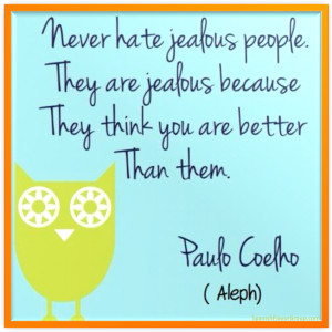 who are jealous of you quotes for people