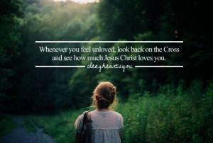 When feeling unloved, look to the Cross https://www.facebook.com/photo ...