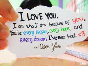Art Boy Dear john Dream Girl Hope Love Movie Quotes Reason Text Tumblr ...