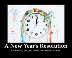 NEW YEAR'S RESOLUTIONS EVERY YEAR