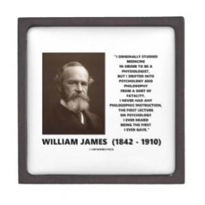 Medicine Psychology Philosophy William James Quote Premium Trinket ...
