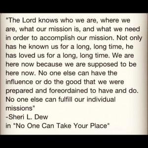 Favorite quote-Sheri L. Dew