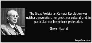 The Great Proletarian Cultural Revolution was neither a revolution ...