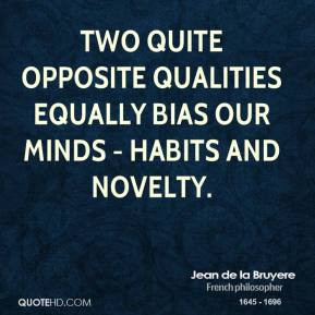 jean-de-la-bruyere-philosopher-two-quite-opposite-qualities-equally ...
