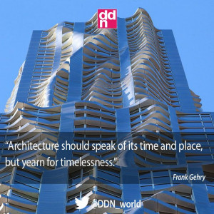 ... Frank Gehry #FrankGehry #architecture #inspiration #quote #ddn #