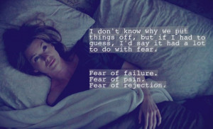 """... of pain. Fear of rejection."""" Meredith Grey; Grey's Anatomy quotes"""
