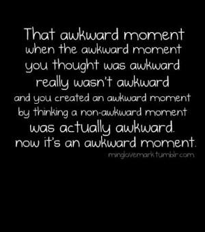 Socially Awkward Quotes. QuotesGram