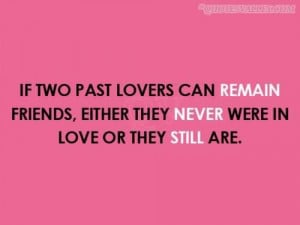 It Two Past Lovers Can Remain Friends