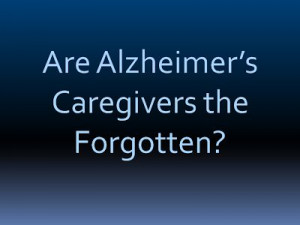 ... and friends fade away. Alzheimer's quote, Alzheimer's Reading Room