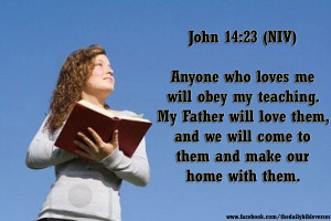 """Jesus replied, """"Anyone who loves me will obey my teaching. My Father ..."""