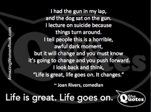Joan Rivers on suicide #SheQuotes #Quote #suicide #death #life #living