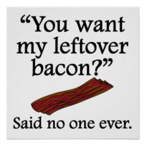 Bacon Sayings Posters & Prints