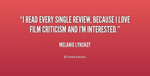 read every single review, because I love film criticism and I'm ...
