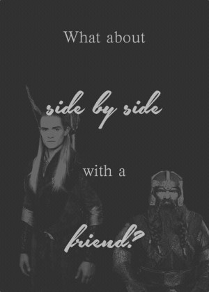 Day 11 fav. Brotp. Legolas and gimli. Starting out as enimies then ...
