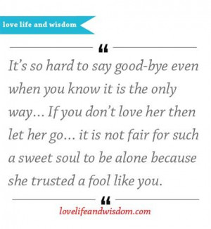 If You Don't Love Her Then Let Her Go
