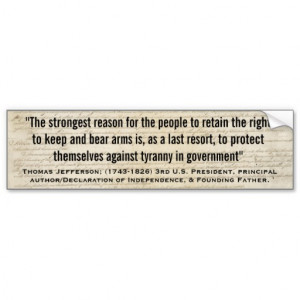 thomas_jefferson_tyranny_in_government_quote_bumper_sticker ...