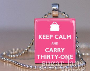 Thirty-One+Bag+Quotes | Keep Calm and Carry Thirty-One Neck lace ...