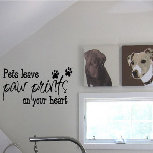 Pets leave paw prints on your heart pet quote Wall Art Sticker Decal ...