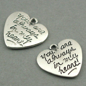 Heart Quote 'You are always in my heart' Antique Silver 6pcs base ...