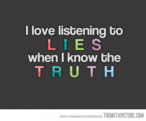 funny-listening-to-lies-quote