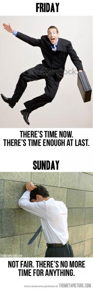 funny Friday vs Sunday weekend