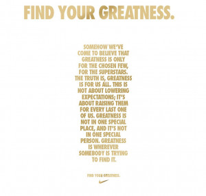 Nike Find Your Greatness Words
