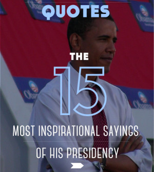 Barack Obama Quotes: The 15 Most Inspirational Sayings Of His ...