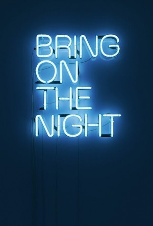 ... go' to their StyleSaint profile. Quote, lights, neon, night, party