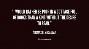 quote-Thomas-B.-Macaulay-i-would-rather-be-poor-in-a-24270.png