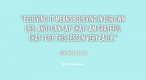 quote-Gunther-Grass-believing-it-means-believing-in-our-own-52465.png