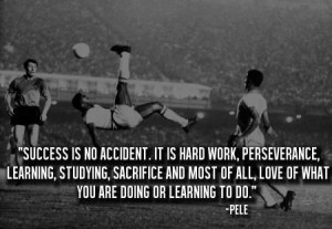 Pele's Success Quote