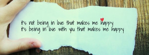 It's Not Being In Love That Makes Me Happy.It's Being In Love With ...