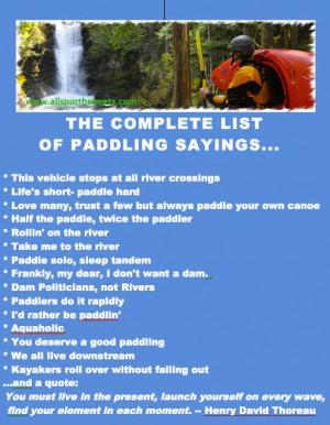 kayaking quotes   ... list of top paddler quotes.   Kayaking ...