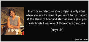 your project is only done when you say it's done. If you want to rip ...