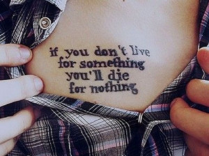 Meaningful Quotes About Life Tattoos #2
