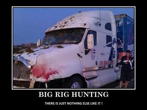 Big Rig Hunting