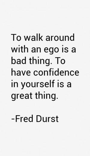 Fred Durst Quotes & Sayings