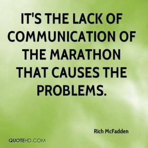 Rich McFadden - It's the lack of communication of the marathon that ...