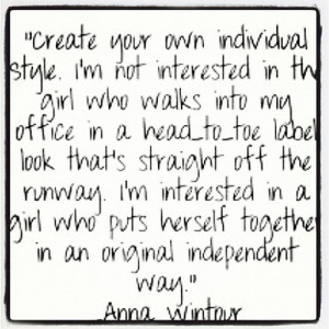 style # annawintour # fashion # individualism # quotes
